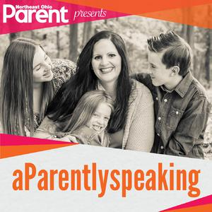 Northeast Ohio Parent presents aParently Speaking