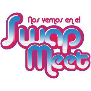 Nos Vemos En El Swap Meet