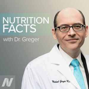 Nutrition Facts with Dr. Greger