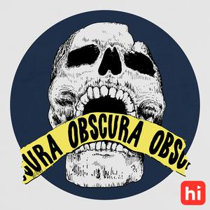 Best Social Sciences Podcasts (2019): Obscura: A True Crime Podcast