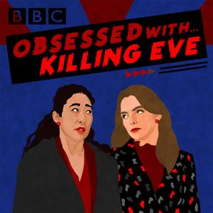 Obsessed With...Killing Eve