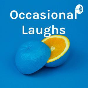 Best Documentary Podcasts (2019): Occasional Laughs