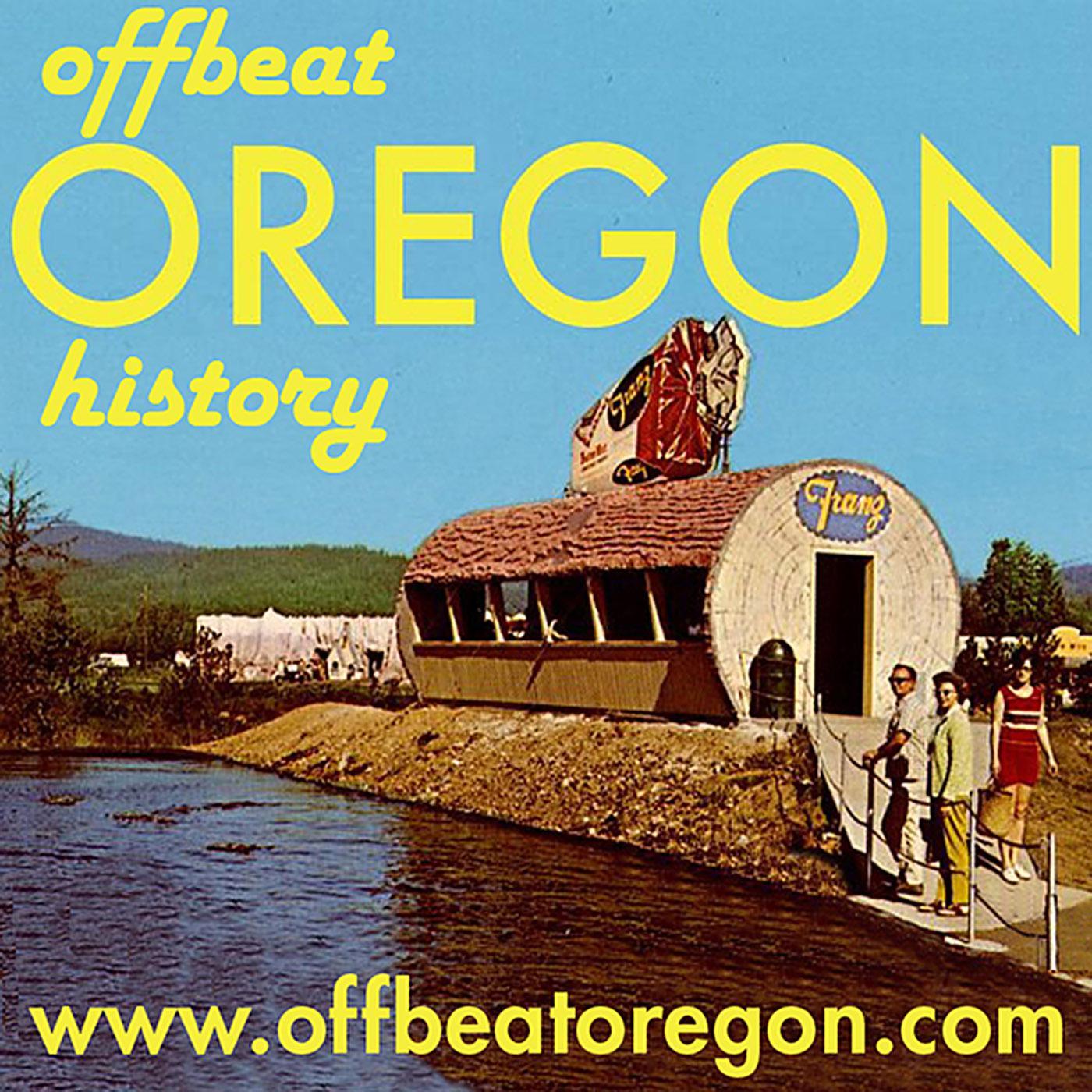 Offbeat Oregon History podcast - www offbeatoregon com (finn