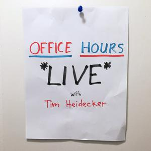 Office Hours with Tim Heidecker