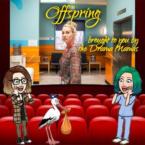 Offspring, Delivered by the Drama Mamas