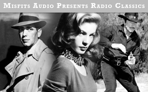 Old Time Radio (podcast) - MisfitsAudio | Listen Notes