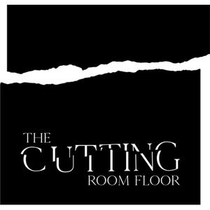 OMONDI Presents: The Cutting Room Floor