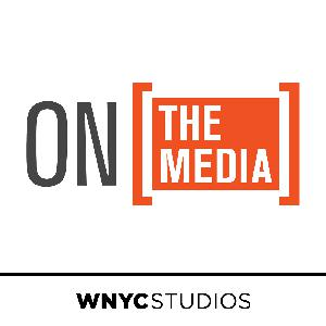 Best Business News Podcasts (2019): On the Media