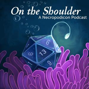 On The Shoulder: A D&D Podcast