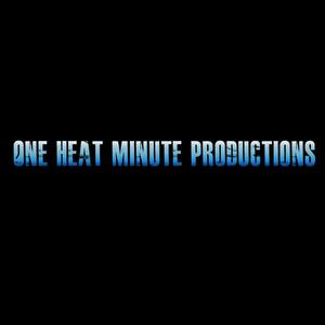One Heat Minute Productions