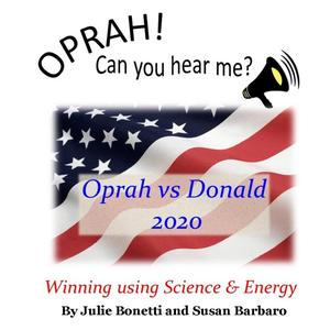 Oprah! Can You Hear Me? Oprah v Donald