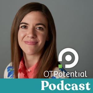Best Medicine Podcasts (2019): OT Potential Podcast