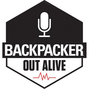 Best Outdoor Podcasts (2019): Out Alive from BACKPACKER