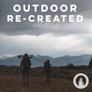 Best Outdoor Podcasts (2019): Outdoor Re-Created Podcast