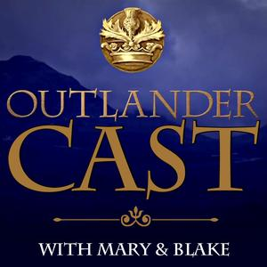 Best Audio Drama Podcasts (2019): Outlander Cast: The Outlander Podcast With Mary & Blake