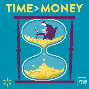 Top 10 podcasts: Outside the Box: Time > Money