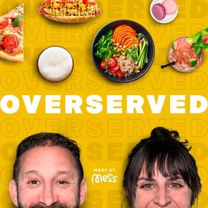 Best Food Podcasts (2019): Overserved