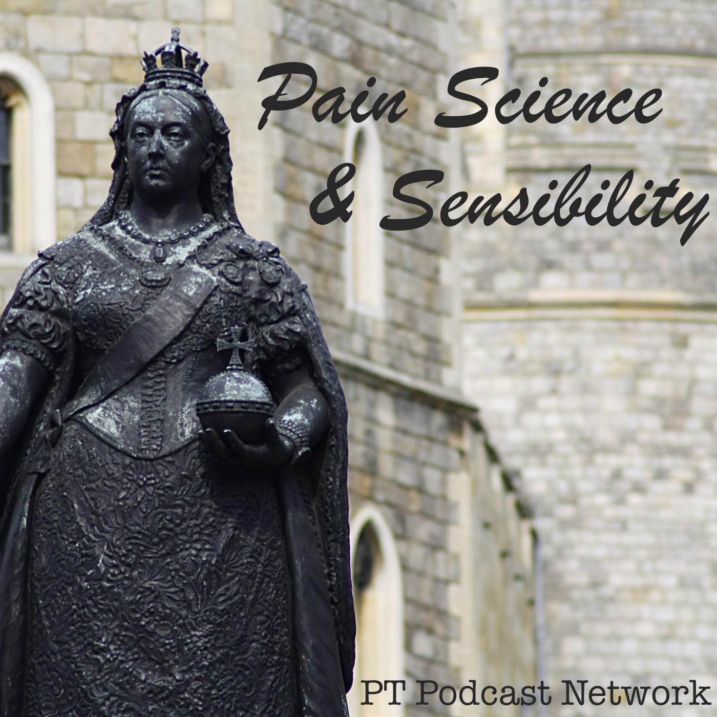 Pain Science and Sensibility (podcast) - Sandy Hilton & Cory