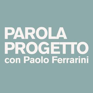 Top 10 podcasts: Parola Progetto