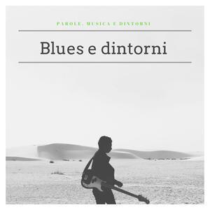 Blues e dintorni