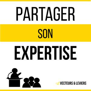Partager son expertise