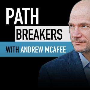 Path Breakers with Andrew McAfee