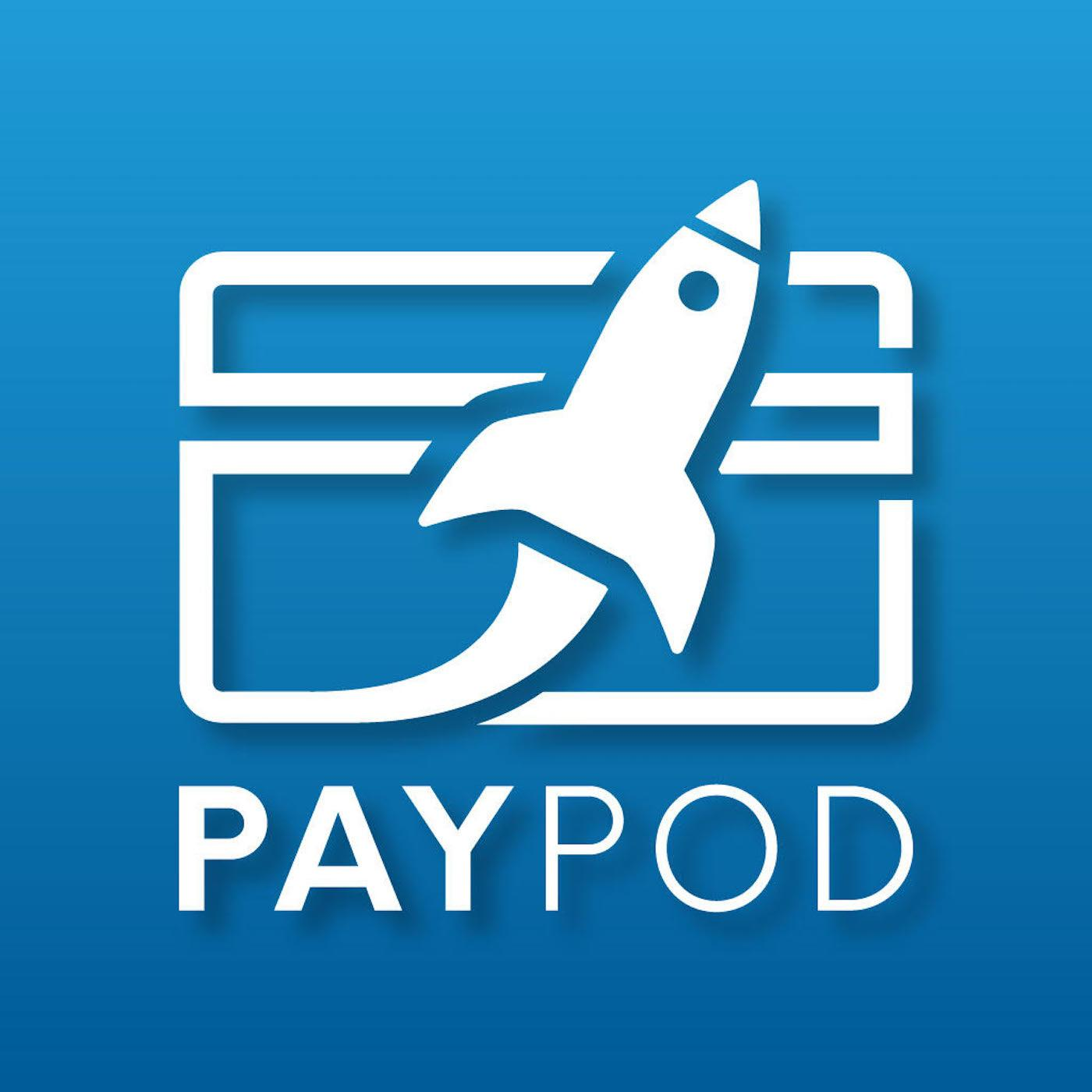PayPod: The Payments Industry Podcast - Soar Payments LLC