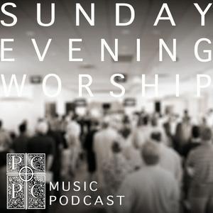 PCPC Sunday Evening Worship | Music Podcast - Park Cities