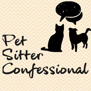 Best Personal Journals Podcasts (2019): Pet Sitter Confessional