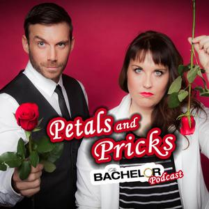 Petals and Pricks: The Bachelor Podcast