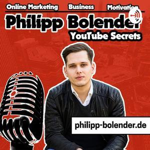 Philipp Bolender YouTube Secrets: | Videomarketing | Online Marketing | Motivation | Business
