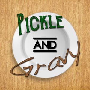 Pickle & Gravy Present