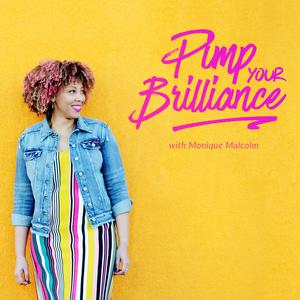 Best Entrepreneurship Podcasts (2019): Pimp Your Brilliance