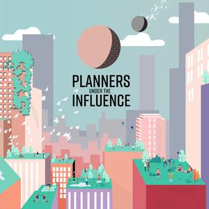 Planners Under the Influence