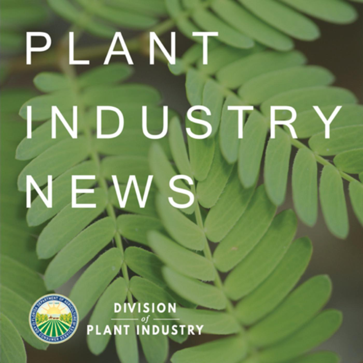 Plant Industry News (podcast) - Division of Plant Industry