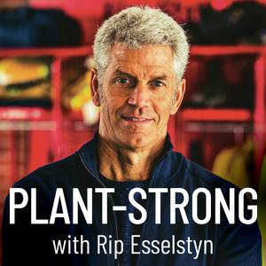 Best Fitness & Nutrition Podcasts (2019): Plant-Strong