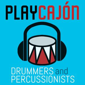 PlayCajon: Conversations with Drummers & Percussionists