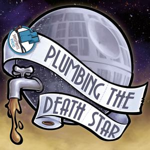 Best Star Wars Podcasts (2019): Plumbing the Death Star