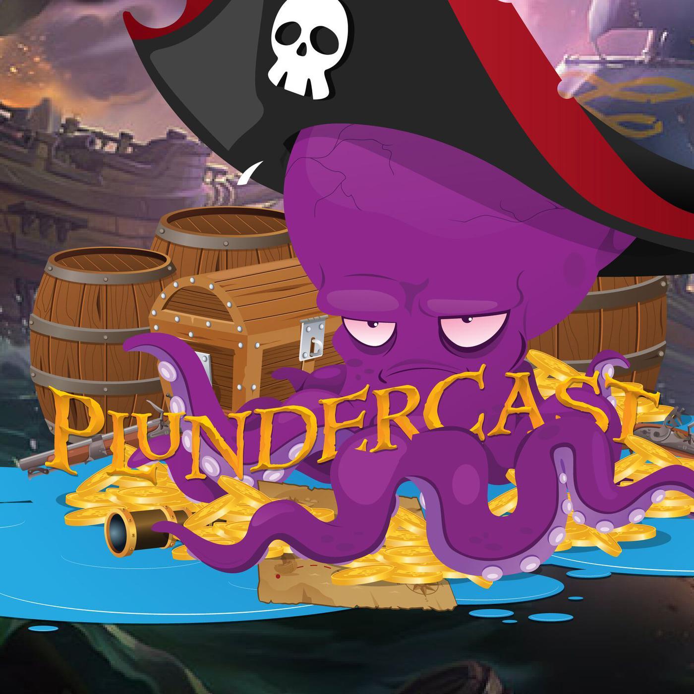 Plundercast! (podcast) - Plundercast | Listen Notes