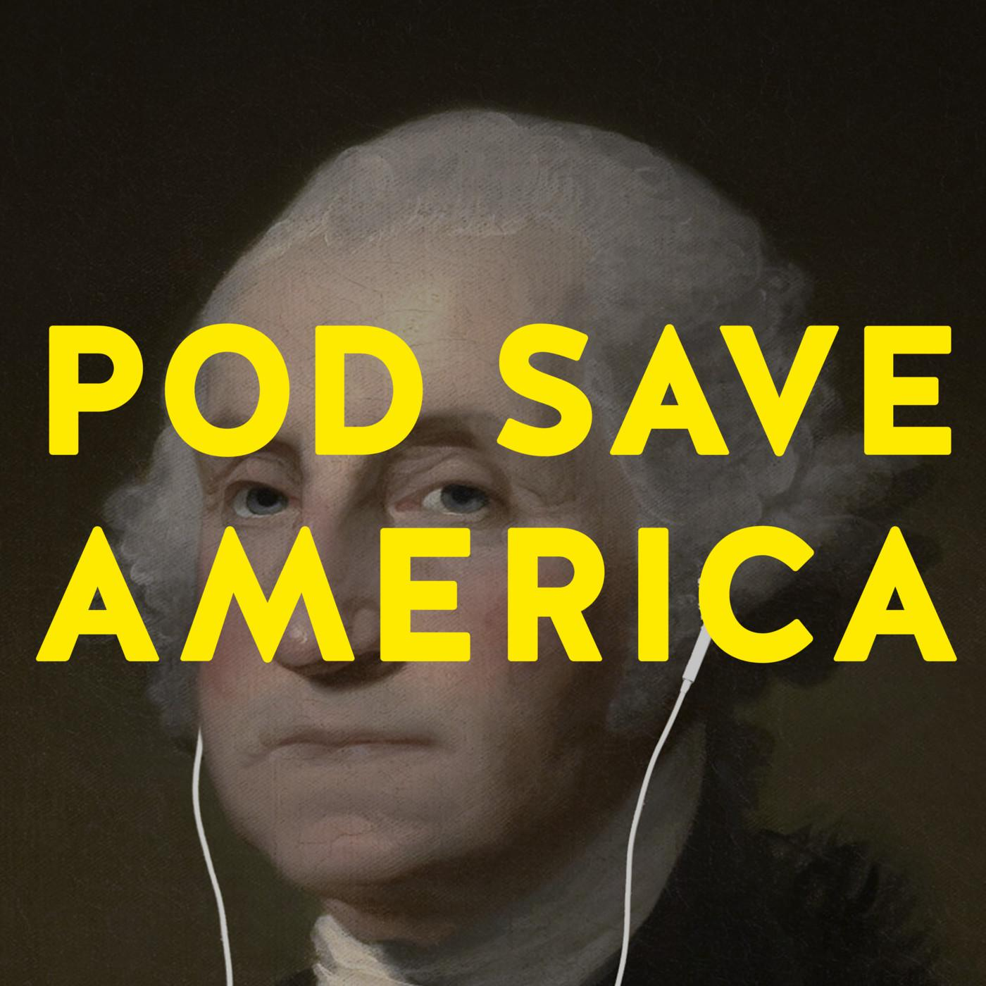 """Gang of Foxes """" - Pod Save America (podcast) 
