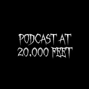 Podcast at 20,000 Feet