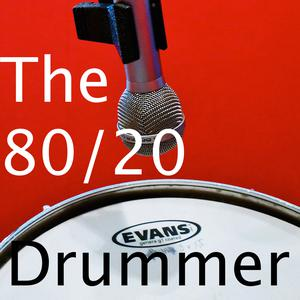 Podcast - The 8020 Drummer