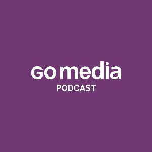 Podcasts – Go Media™ · Creativity at work!