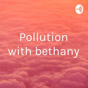 Pollution with bethany