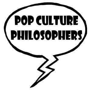 Best Philosophy Podcasts (2019): Pop Culture Philosophers