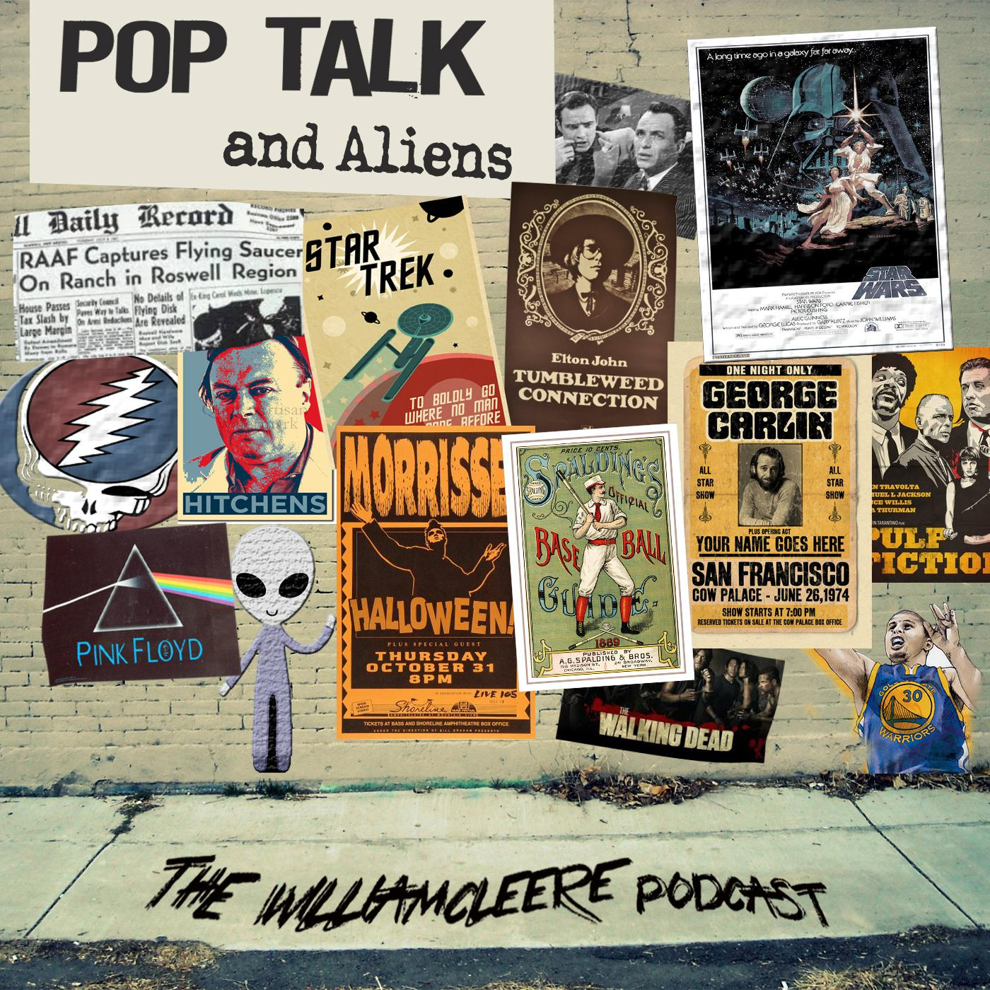 Pop Talk and Aliens - The William Cleere Podcast - William Cleere