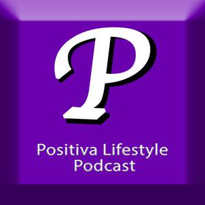 Positiva Lifestyle Podcast - The Five Pillars of Health