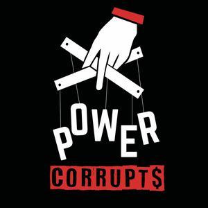 Die besten News & Politik-Podcasts (2019): Power Corrupts