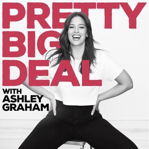 Pretty Big Deal with Ashley Graham