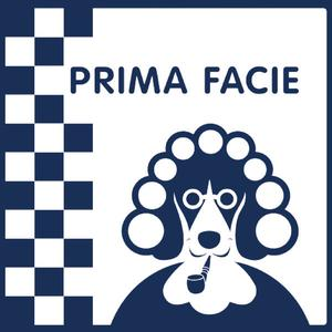 Prima Facie a podcast about law, order, and legal issues.